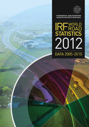 World Road Statistics 2012 - Data 2005-2010