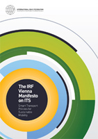 IRF Vienna Manifesto on ITS - Smart Transport Policies for Sustainable Mobility