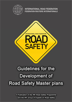 IRF Guidelines for the Development of Road Safety Master Plans